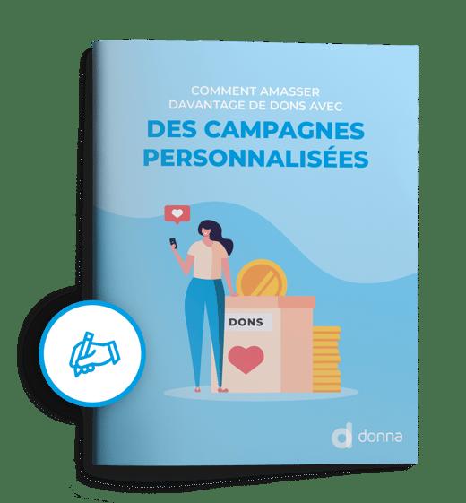 Guide-pratique «Comment amasser davantage de dons avec des campagnes personnalisées